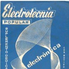 Radios antiguas: CATÁLOGO ELECTROTENIA POPULAR NOVEDADES XXIX FERIA NACIONAL E INTERNACIONAL DE MUESTRAS AÑO 1961. Lote 189287525