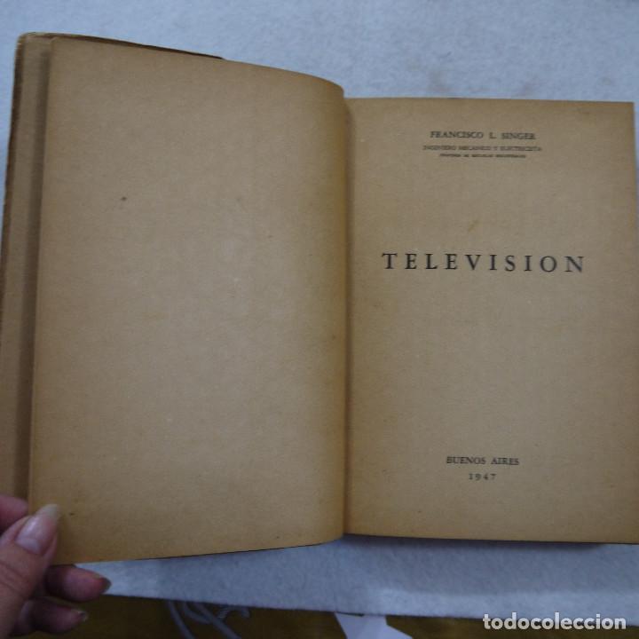 Radios antiguas: TELEVISIÓN - ING. F. L. SINGER - EDITORIAL HASA - 1974 - Foto 4 - 193761410