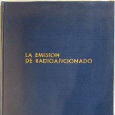 Radios antiguas: LA EMISIÓN DE RADIOAFICIONADO - MAYMO (1969). Lote 194583916