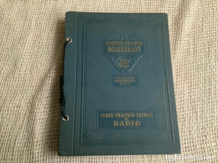 CURSO PRACTICO DE RADIO. 1935. INSTITUTO ROSENKRANZ. (Radios, Gramófonos, Grabadoras y Otros - Catálogos, Publicidad y Libros de Radio)