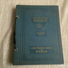 Radios antiguas: CURSO PRACTICO DE RADIO. 1935. INSTITUTO ROSENKRANZ.. Lote 194629861