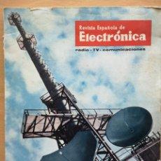 Radios antiguas: REVISTA ESPAÑOLA DE ELECTRÓNICA Nº 88 1962 ACEROS HAMSA, TELEVÉS, REPARACION DE TELEVISORES. Lote 194666010