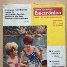 Radios antiguas: REVISTA ESPAÑOLA DE ELECTRÓNICA Nº 81-82 1961 RADIO, TELEVISIÓN Y COMUNICACIONES. Lote 194666165