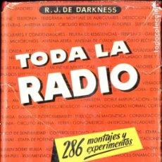 Radios antiguas: DARKNESS : TODA LA RADIO (BRUGUERA, 1948). Lote 194935138