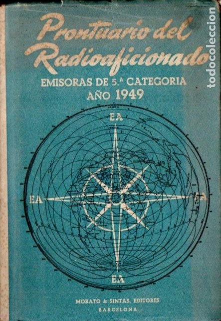 PRONTUARIO DEL RADIOAFICIONADO (MORATO & SINTAS, 1949) (Radios, Gramófonos, Grabadoras y Otros - Catálogos, Publicidad y Libros de Radio)