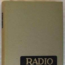 Radios antiguas: THE RADIO HANDBOOK (MANUAL DE RADIO) - EDICIÓN ESPAÑOLA - WILLIAM I.ORR - MARCOMBO 1968 - VER INDICE. Lote 194988370
