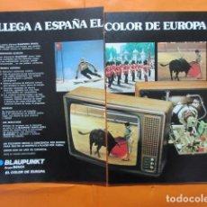 Radios antiguas: PUBLICIDAD 1979 - COLECCION ELECTRONICA - TV TELEVISION BLAUPUNKT GRUPO BOSCH DOBLE PAGINA CORTADA C. Lote 196101805