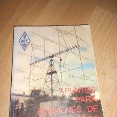 Radios antiguas: APUNTES DE EXAMEN PARA RADIOAFICIONADOS - URE. Lote 198474300
