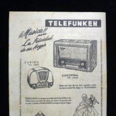 Radios antiguas: PUBLICIDAD RADIO TELEFUNKEN, MODELO CARIÑO Y CONCERTINA. 1954. Lote 199396777