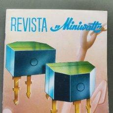 Radios antiguas: REVISTA MINIWATT . JULIO 1967. Lote 199923148
