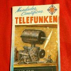 Radios antiguas: PUBLICIDAD RADIOS TELEFUNKEN (AÑOS 50) FOLLETO CATÁLOGO PUBLICIDAD DE RADIO (RARO) NOVEDADES. Lote 201302530