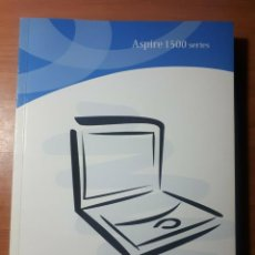 Radios antiguas: LIBRO INSTRUCCIONES. MANUAL ACER ASPIRE 1500 SERIES. Lote 201971907