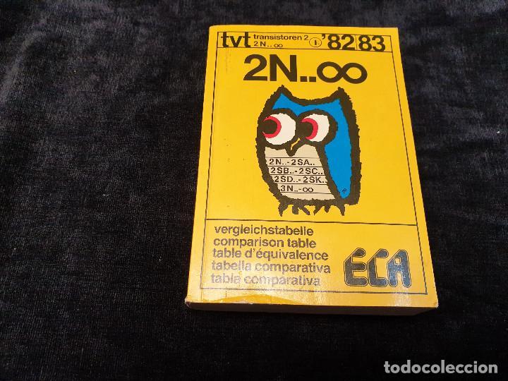 LIBRO DE TABLA COMPARATIVA DE TRANSISTORES ECA (Radios, Gramófonos, Grabadoras y Otros - Catálogos, Publicidad y Libros de Radio)