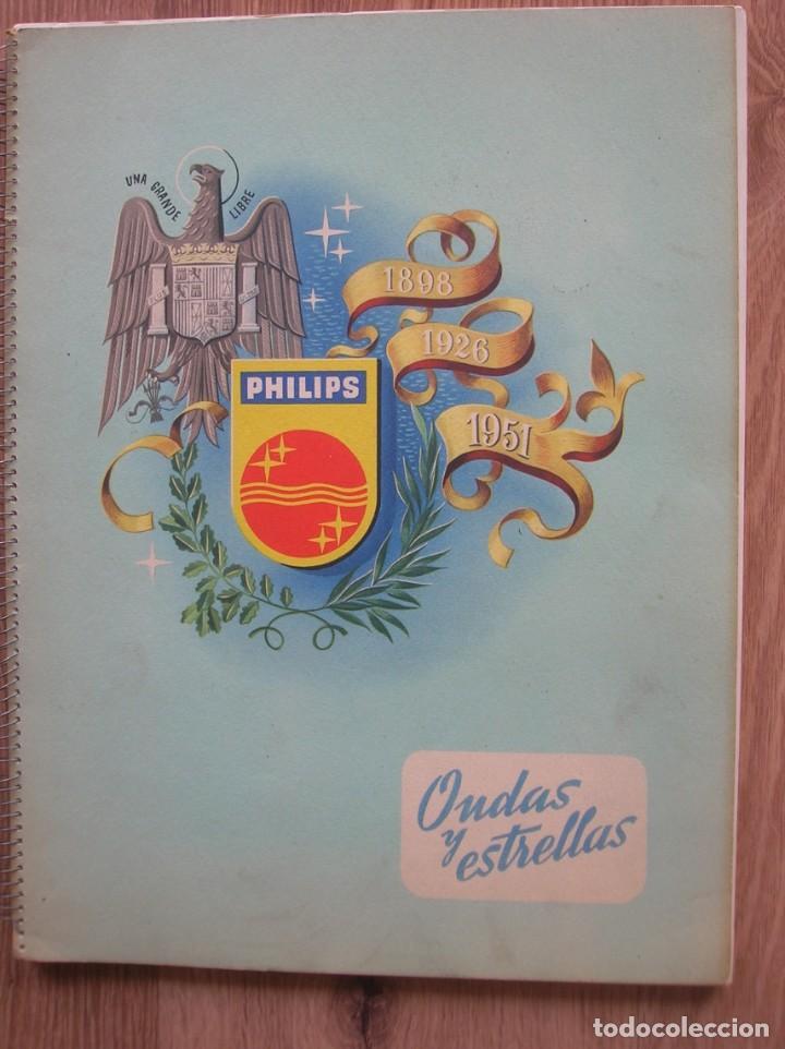 Radios antiguas: ONDAS Y ESTRELLAS PHILIPS EN ESPAÑA. ESCUDO EN PORTADA DE AGUILA DE SAN JUAN. EPOCA DE FRANCO. 1951. - Foto 3 - 205828425