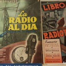 Radios antiguas: LIBRO DEL RADIOTÉCNICO Y LA RADIO AL DÍA. EDITORIAL BRUGUERA.. Lote 206261220