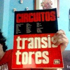 Radios antiguas: CIRCUITOS TRANSISTORES AFHA. 1976. CON ESQUEMAS DESPLEGABLES.. Lote 206913861