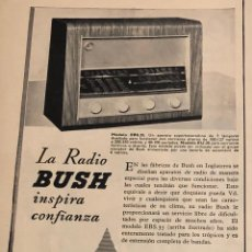 Radios antiguas: PUBLICIDAD DE PRENSA DE APARATOS DE RADIO BUSH. ORIGINAL AÑO 1954. 14 X 18 CM. BUEN ESTADO.. Lote 206981996