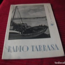 Radios antiguas: LIBRITO ANTIGUO.RADIO TARRASA.VERANO 1954. Lote 207011996