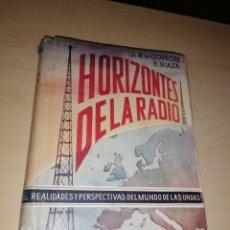Radios antiguas: HORIZONTES DE LA RADIO - REALIDADES Y PERSPECTIVAS DEL MUNDO DE LAS ONDAS. Lote 208043941