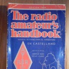 Radios antiguas: APARATOS DE RADIO A VÁLVULAS, THE RADIO AMATEURS HANDBOOK EN CASTELLANO - AMERICAN RELAY LEAGUE 1939. Lote 210380302