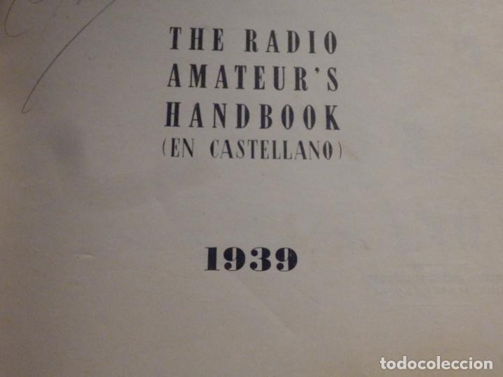 Radios antiguas: Aparatos de radio a Válvulas, The Radio Amateurs HandBook en Castellano - American Relay League 1939 - Foto 2 - 210380302