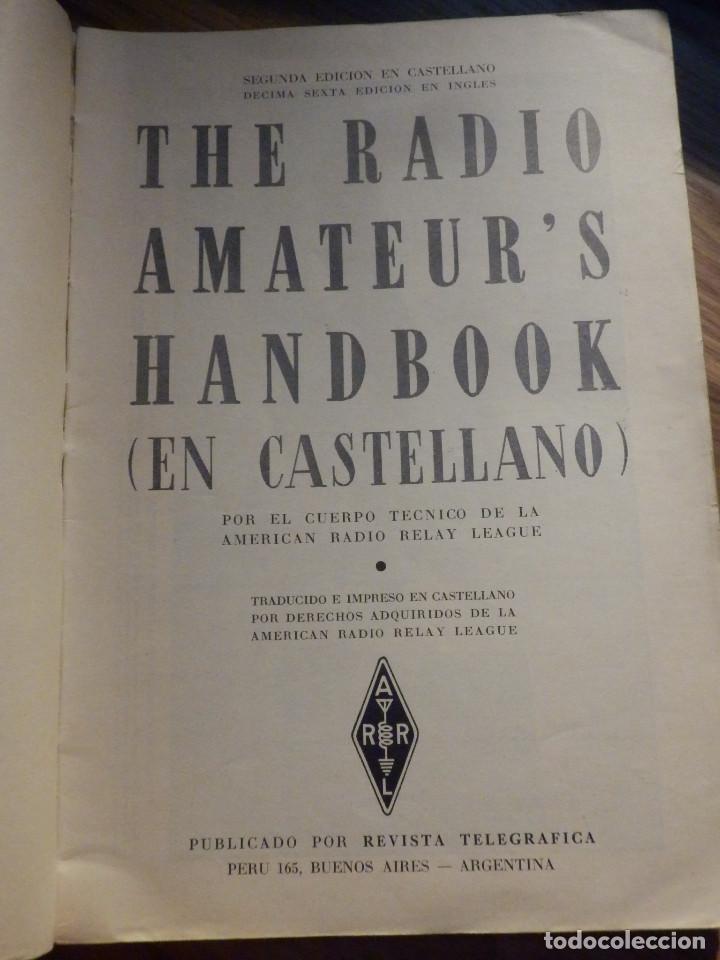 Radios antiguas: Aparatos de radio a Válvulas, The Radio Amateurs HandBook en Castellano - American Relay League 1939 - Foto 3 - 210380302