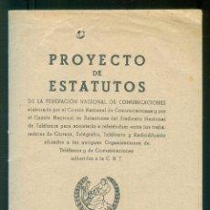 Radios Anciennes: NUMULITE A30179 PROYECTO DE ESTATUTOS FEDERACIÓN NACIONAL DE COMUNICACIONES 1938 TELÉFONO RADIO .... Lote 213109128