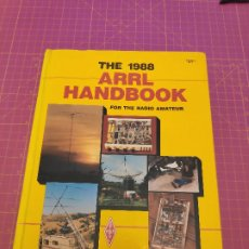 Radios antiguas: ARRL RADIO HANDBOOK FOR THE RADIO AMATEUR - 1988 - LENGUA INGLESA. Lote 213591355