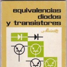 Radio antiche: EQUIVALENCIAS DIODOS Y TRANSISTARES MINIVATT. Lote 213884351