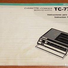 Radios antiguas: CATÁLOGO SONY CASSETTE-CORDER TC-77K / SONY-O-MATIC / AÑO 1971 / MUY BUEN ESTADO.. Lote 214608923