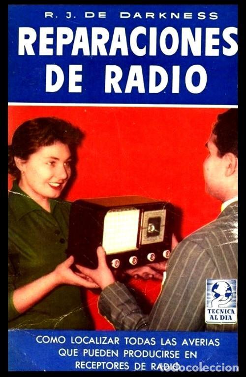 RADIO. A VALVULAS. DARKNESS. REPARACIONES DE RADIO. LOCALIZACION DE AVERIAS. (Radios, Gramófonos, Grabadoras y Otros - Catálogos, Publicidad y Libros de Radio)