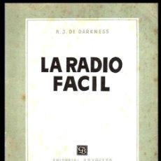 Radios antiguas: RADIO. A VALVULAS. DARKNESS. LA RADIO FACIL. SUPERHETERODINO. MONTAJE. CALIBRADO..... Lote 216631235