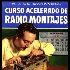 Radios antiguas: RADIO. A VALVULAS. DARKNESS. CURSO ACELERADO DE RADIO MONTAJES.. Lote 216631357