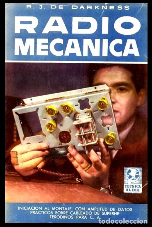 RADIO. A VALVULAS. DARKNESS. RADIO MECANICA. INICIACION AL MONTAJE. (Radios, Gramófonos, Grabadoras y Otros - Catálogos, Publicidad y Libros de Radio)