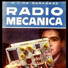 Radios antiguas: RADIO. A VALVULAS. DARKNESS. RADIO MECANICA. INICIACION AL MONTAJE.. Lote 216631586
