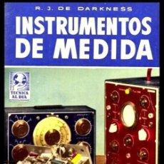Radios antiguas: RADIO. A VALVULAS. DARKNESS. INSTRUMENTOS DE MEDIDA. MONTAJE EMPLEO Y REPARACION.. Lote 216631887