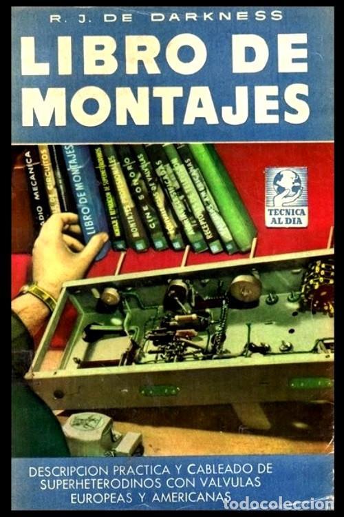 RADIO. A VALVULAS. DARKNESS. LIBRO DE MONTAJES. (Radios, Gramófonos, Grabadoras y Otros - Catálogos, Publicidad y Libros de Radio)
