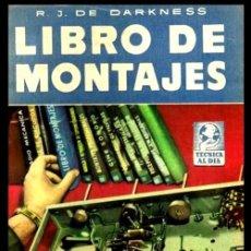Radios antiguas: RADIO. A VALVULAS. DARKNESS. LIBRO DE MONTAJES.. Lote 216632097