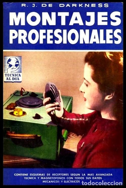 RADIO. A VALVULAS. DARKNESS. MONTAJES PROFESIONALES. (Radios, Gramófonos, Grabadoras y Otros - Catálogos, Publicidad y Libros de Radio)