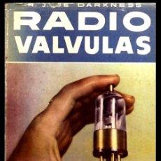 Radios antiguas: RADIO. DARKNESS. RADIO VALVULAS. 1.648 CARACTERISTICAS DE VALVULAS EUROPEAS Y AMERICANAS.. Lote 216632426