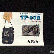 Radios antiguas: INSTRUCCIONES - AIWA TP-60R - TRANSISTOR - TAPE - RECORDER - AÑOS 60. Lote 217614246