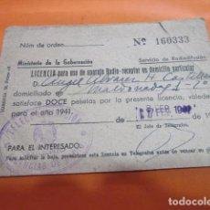 Radios antiguas: TARJETA LICENCIA DE RADIO 1941 PARA USO EN DOMICILIO PARTICULAR. Lote 218622861