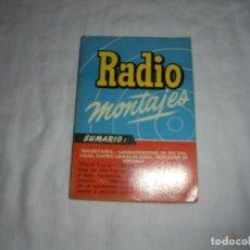 Radios antiguas: RADIO MONTAJES Nº 11.-MARZ 1956.-R.J.DE DARKNESS.MAURITANIA,SUPERHETERODINO DE 6 VALVULAS,4 GAMAS DE. Lote 220693087