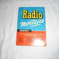Radios antiguas: RADIO MONTAJES Nº .-JUL1955.-R.J.DE DARKNESS.SWHOW SUPERHETERODINO 5 VALVULAS AMERICANAS SERIE B. Lote 220694221