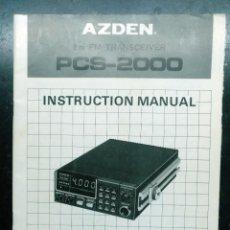 Rádios antigos: ELECTRONICA, RADIOAFICIONADOS, FOLLETO, MANUAL INSTRUCCIONES AZDEN TRANSCEIVER PCS-2000 - 26 X 18 CM. Lote 221676865