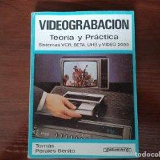 Radios antiguas: LIBRO VIDEOGRABACIÓN TEORÍA Y PRACTICA. Lote 221770260