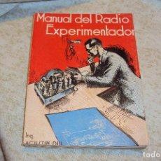 Radios antiguas: MANUAL DEL RADIO EXPERIMENTADOR. Lote 221801698
