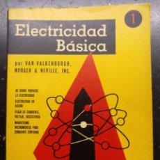 Radios antiguas: ELECTRONICA, LIBRO ELECTRICIDAD BASICA - EDITORIAL BELL. Lote 221828080