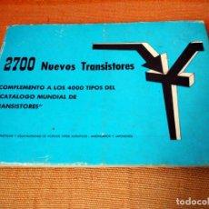 Radios antiguas: CATÁLOGO DE 2700 NUEVOS TRANSISTORES. 1972. EDITORIAL JANZER.. Lote 222379348