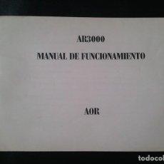 Radios antiguas: MANUAL INSTRUCCIONES AOR AR3000 ESPAÑOL. Lote 222476182